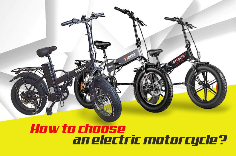 HOW TO CHOOSE AN ELECTRIC MOTORCYCLE?